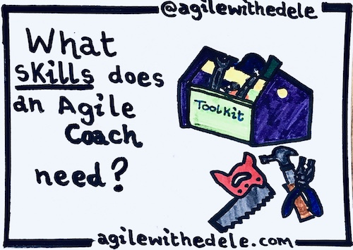 What skills does an Agile Coach need?