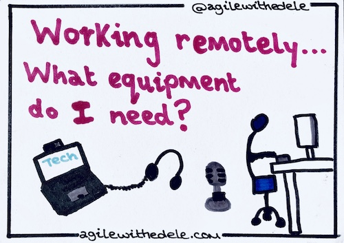 What equipment do I need to work remotely?